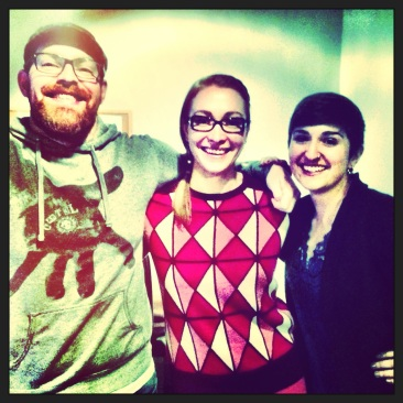The dream team. Reilly, me, Leah.
